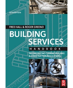 Building Services Handbook: Incorporating Current Building & Construction Regulations